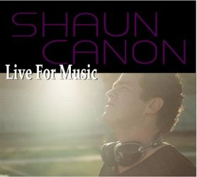 Music Sense: Listen for free - Now Playing Shaun Canon - Live For Music